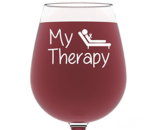 My Therapy Funny Wine Glass 13 Oz Best Christmas Gifts