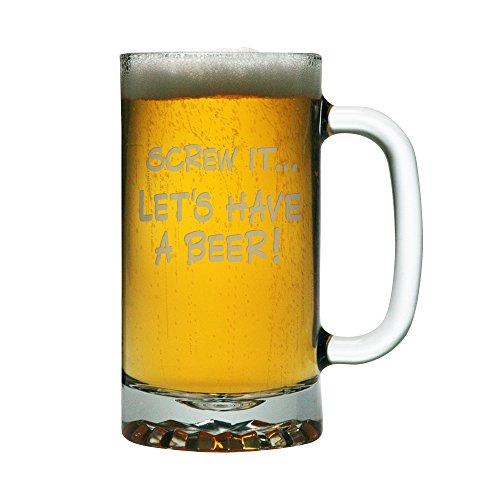 Screw It Let S Have A Beer Two Funny 16 Oz Glass