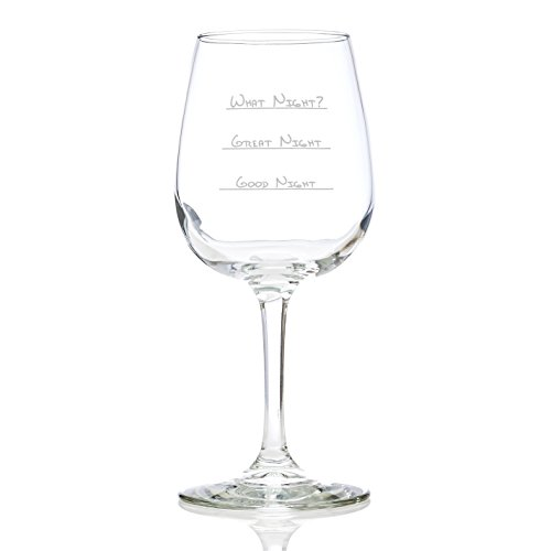 What Night Funny Wine Glass 13 Oz